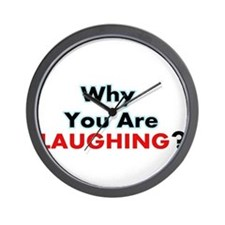 Why You are Laughing? Wall Clock