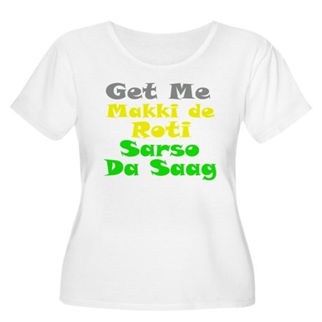 Get Me Makki De Roti te Sarso Women's Plus Size Sc