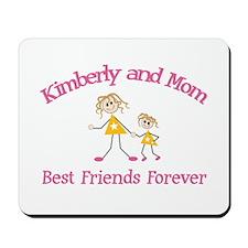 Kimberly & Mom - Best Friends Mousepad