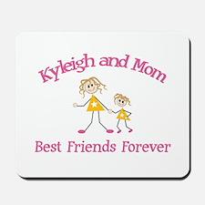 Kyleigh & Mom - Best Friends Mousepad