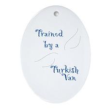 Trained by a Turkish Keepsake (Oval)