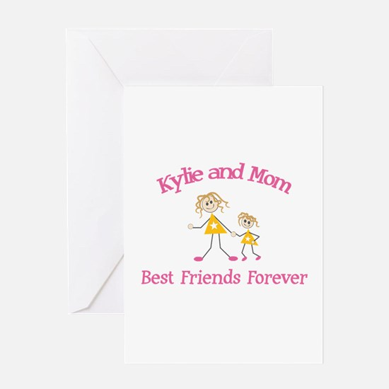Kylie & Mom - Best Friends Fo Greeting Card