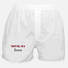 Trust Me I'm a Deacon Boxer Shorts