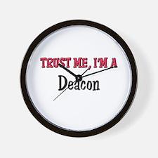 Trust Me I'm a Deacon Wall Clock