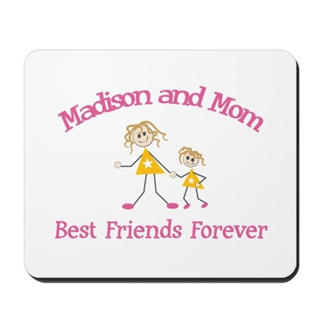 Madison & Mom - Best Friends Mousepad