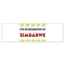 I'm Worshiped In Zimbabwe Bumper Bumper Sticker