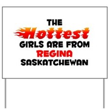 Hot Girls: Regina, SK Yard Sign