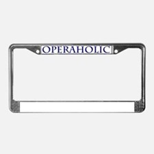 Operaholic License Plate Frame