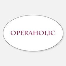 Operaholic Oval Decal