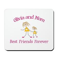 Olivia & Mom - Best Friends F Mousepad