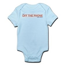 Get Off the Phone Infant Bodysuit
