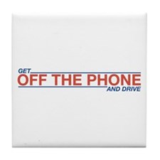 Get Off the Phone Tile Coaster