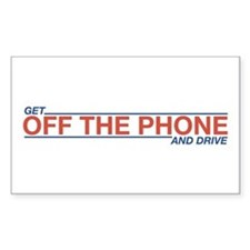 Get Off the Phone Rectangle Decal