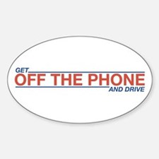 Get Off the Phone Oval Bumper Stickers