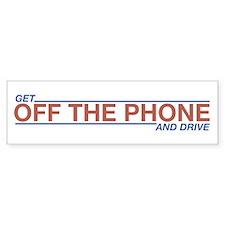Get Off the Phone Bumper Bumper Sticker