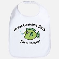 Great Grandma Says I'm a Keeper! Baby Bib
