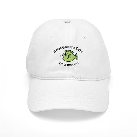 Great Grandpa Says I'm a Keeper! Cap