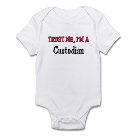 Trust Me I'm a Custodian Infant Bodysuit