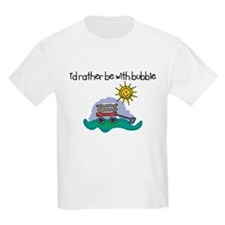 I'd Rather be with Bubbie T-Shirt