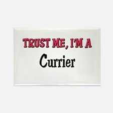 Trust Me I'm a Currier Rectangle Magnet