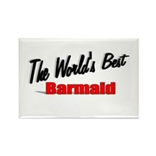 """""""The World's Best Barmaid"""" Rectangle Magnet"""