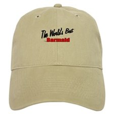"""The World's Best Barmaid"" Baseball Cap"
