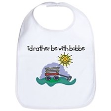 I'd Rather be with Bubbe Baby Bib