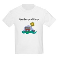 I'd Rather be with Bube T-Shirt