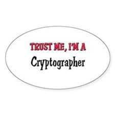 Trust Me I'm a Cryptographer Oval Decal