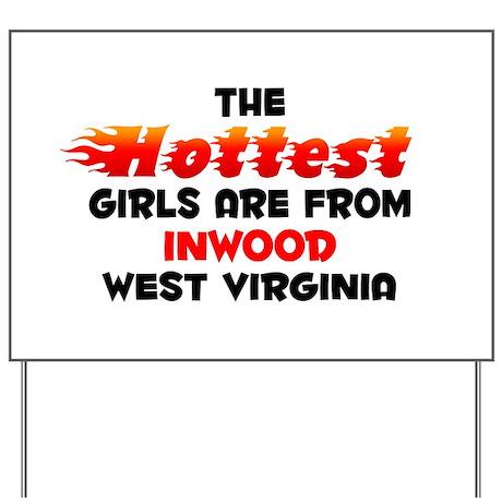 Hot Girls: Inwood, WV Yard Sign