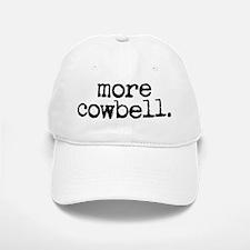 more cowbell. Baseball Baseball Cap