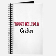 Trust Me I'm a Crafter Journal