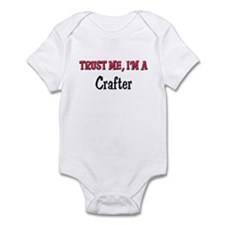 Trust Me I'm a Crafter Infant Bodysuit