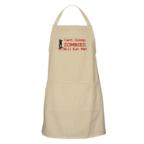 Can't Sleep Zombies Will Eat Me BBQ Apron