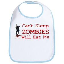 Can't Sleep Zombies Will Eat Me Bib