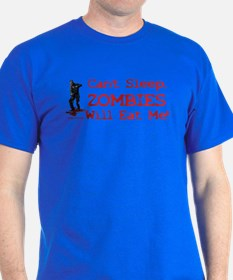 Can't Sleep Zombies Will Eat Me T-Shirt