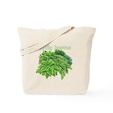 I dig hostas Tote Bag