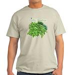 I dig hostas Light T-Shirt