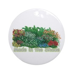 Made in the shade Ornament (Round)