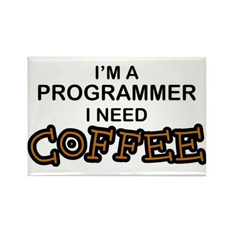 Programmer Need Coffee Rectangle Magnet