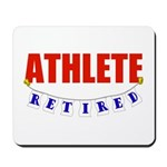 Retired Athlete Mousepad