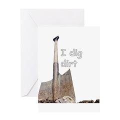 I dig dirt Greeting Card