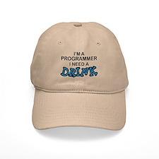 Programmer Need a Drink Baseball Cap