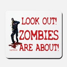 Look Out! Zombies Are About Mousepad