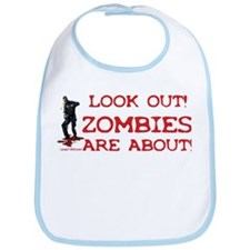 Look Out! Zombies Are About Bib