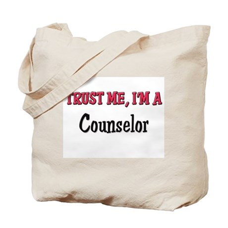 Trust Me I'm a Counselor Tote Bag