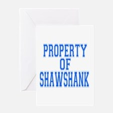 Property of Shawshank Greeting Card