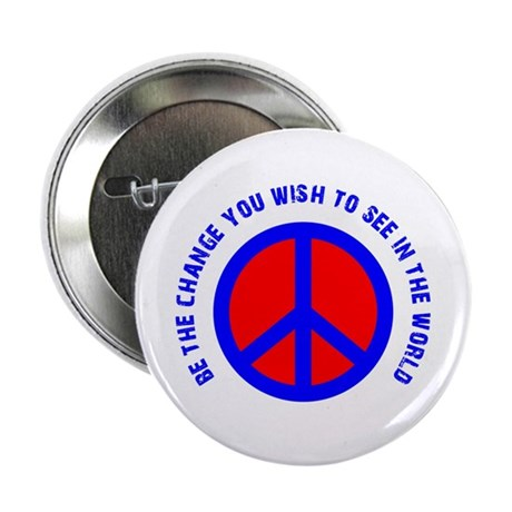 """Be The Change! 2.25"""" Button"""