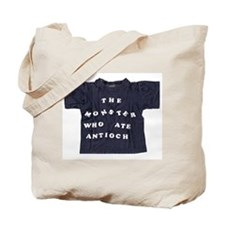 The Monster Who Ate Antioch Tote Bag