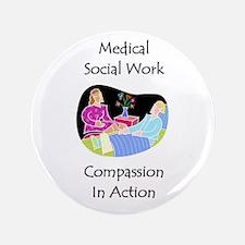 """Medical Social Work 3.5"""" Button"""